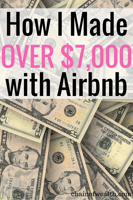 How I made over $7,000 with Airbnb